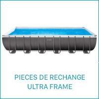 Intex Pièces de Rechange pour les Piscines Ultra Frame